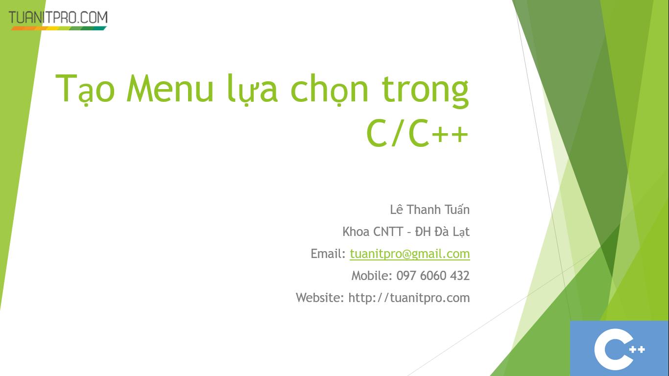 Tạo menu lựa chọn trong C/C++